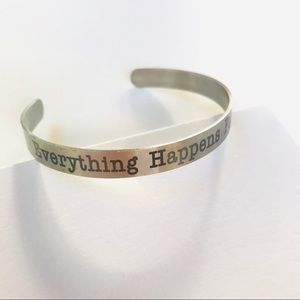 Everything Happens for a Reason Cuff Bracelet